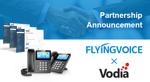 Flyingvoice Announces Partnership with Vodia